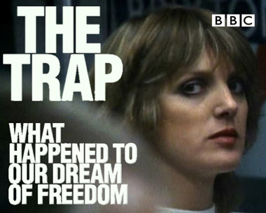 he Trap - What Happened to our Dream of Freedom